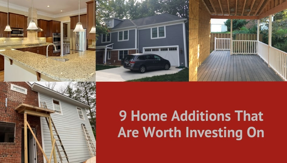 Home Additions That Are Worth Investing On Vp Builds