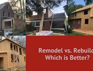 Remodel vs. Rebuild